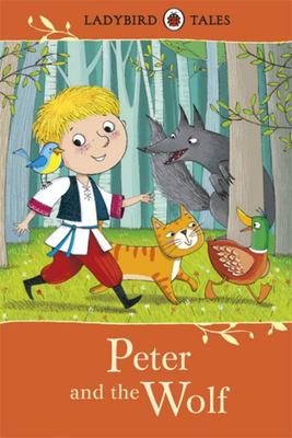 Peter and the Wolf (Ladybird Tales)