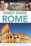 Rome Family Guide - DK Eyewitness Travel Guide