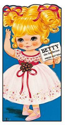 Betty the Ballerina - Press Out Doll Dressing Book