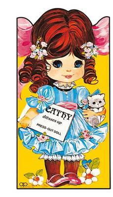 Cathy Dresses Up - Press Out Doll Dressing Book