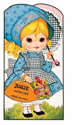 Josie and Her Doll - Press Out Doll Dressing Book