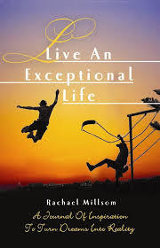 Live an exceptional Life