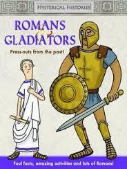 Romans & Gladiators: Press Outs From the Past