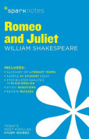 Spark Notes  Romeo and Juliet by William Shakespeare