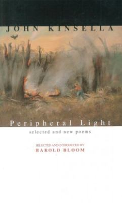 PERIPHERAL LIGHT SELECTED & NEW POEMS