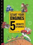 Start Your Engines 5-Minute Stories