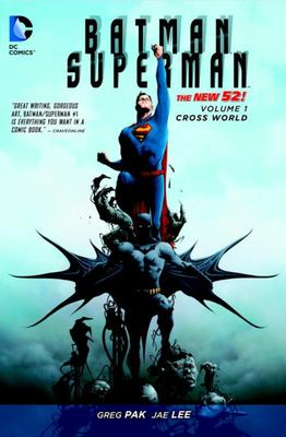 Batman/Superman: Volume 1: Cross World
