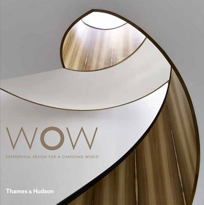 Wow - Experiential Design for a Changing World