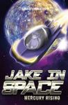 Mercury Rising (Jake in Space #5)