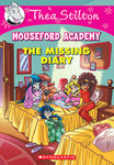 The Missing Diary (Thea Stilton: Mouseford Academy #2)