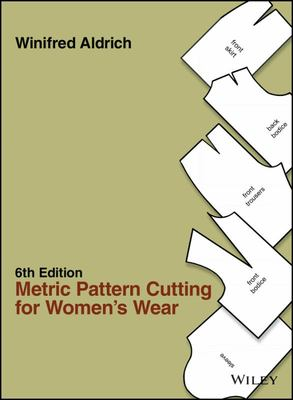 Metric Pattern Cutting for Womens Wear 6th edition