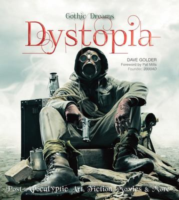 Dystopia: Post-Apocalyptic Art, Fiction, Movies & More
