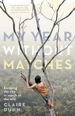 My Year Without Matches