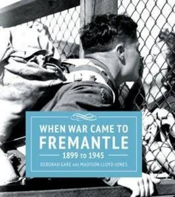 When War Came to Fremantle