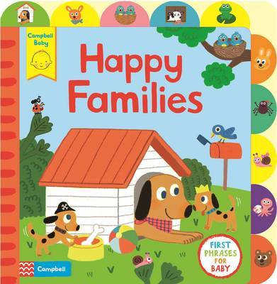 Little Tabs Happy Families: A Little Tab Book for Older Babies About First Phrases