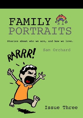 Family Portraits: Stories about who we are, how we love - Issue Three