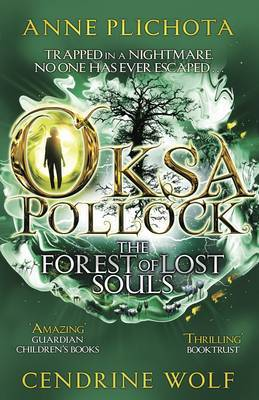 The Forest of Lost Souls (Oksa Pollock #2)