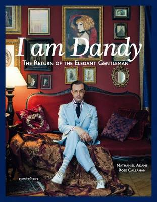 I am Dandy Return of the Elegant Gentleman