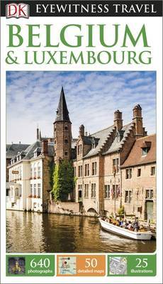 Belguim And Luxembourg - DK Eyewitness Travel Guide