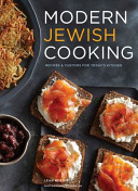 Modern Jewish Cooking Recipes & Customs for Today s Kitchen