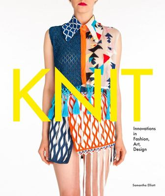 Knit Innovations in Fashion, Art, Design