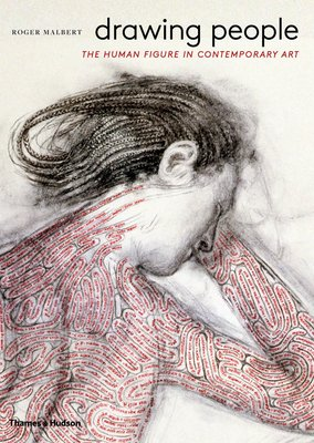 Drawing People - The Human Figure in Contemporary Art