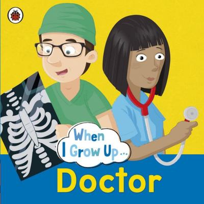 Doctor (When I Grow Up)
