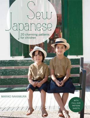 Sew Japanese - 20 Charming Patterns for Children
