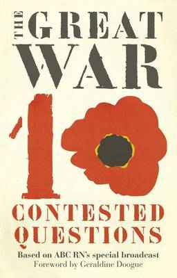 Great War in Ten Contested Questions