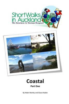 Coastal: Part One (Short Walks in Auckland)