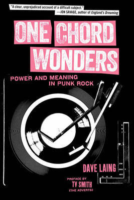 One Chord Wonders - Power and Meaning in Punk Rock