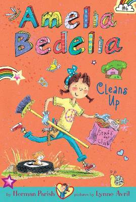 Amelia Bedelia Cleans Up (#6)