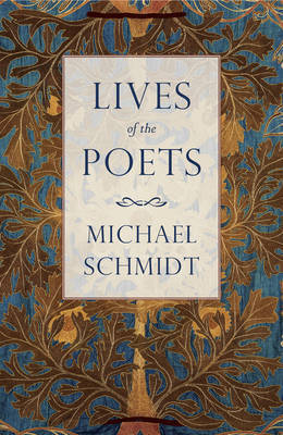Lives of the Poets: The History of Poets and Poetry