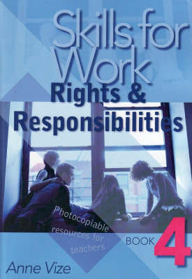 Skills for Work: Book 4 - Rights and Responsibilities