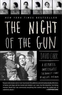 The Night of the Gun - A Reporter Investigates the Darkest Story of His Life. His Own.
