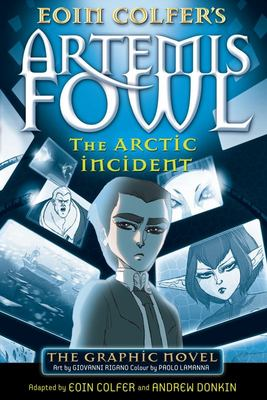 The Arctic Incident (Artemis Fowl Graphic Novel #2)