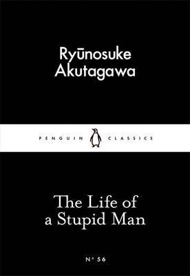 Life of a Stupid Man: Little Black Classics: Penguin 80s #56