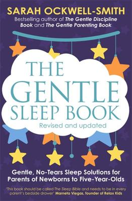 Gentle Sleep Book: For Calm Babies, Toddlers and Pre-Schoolers