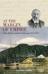 At the Margin of Empire : John Webster and Hokianga, 1841-1900