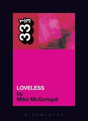 My Bloody Valentine Loveless 33 1/3