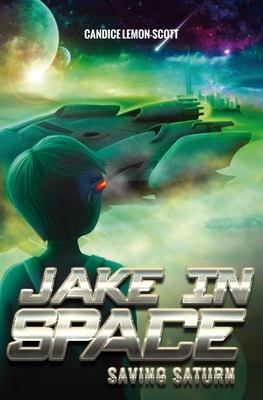 Saving Saturn (Jake in Space #6)