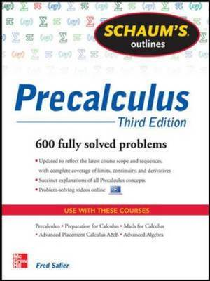 Schaum's Outline of Precalculus: 738 Solved Problems + 30 Videos