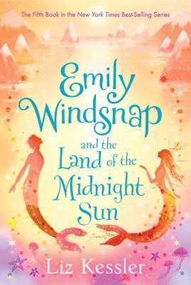 Emily Windsnap and the Land of the Midnight Sun (Emily Windsnap #5)