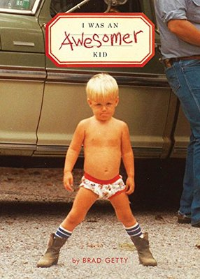 I Was an Awesomer Kid