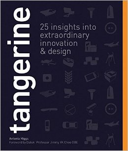 Tangerine - 25 Insights Into Extraordinary Innovation and Design