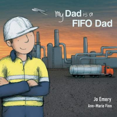 My Dad Is a Fifo Dad (PB)