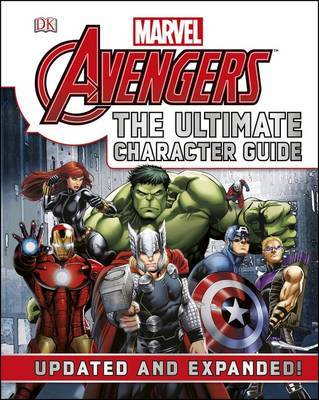 Marvel: Avengers (The Ultimate Character Guide)