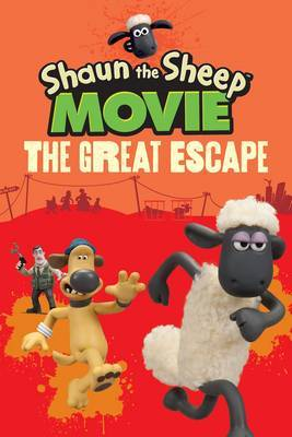 The Great Escape (Shaun the Sheep Movie Reader)