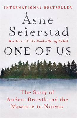 One of Us: The Story of Anders Breivik and the Massacres in Norway