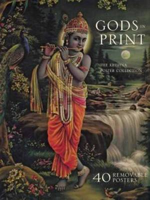 Gods in Print - the Krishna Poster Collection: Masterpieces of India's Mythological Art